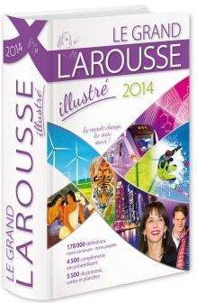 dictionnaire le grand Larousse illustré (édition 2014)