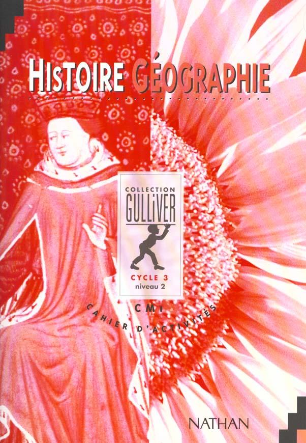 Histoire Geographie Cahier D'Activites Cm1  Cycle 3 Niveau 2