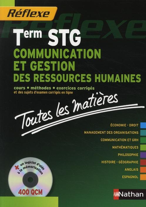 Reflexe Bac Pro T.1; Communication Et Gestion Des Ressources Humaines ; Terminale Stg ; Toutes Les Matieres