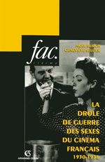 Vente Livre Numérique : La drôle de guerre des sexes du cinéma français  - Geneviève Sellier - Noël BURCH - Collectif