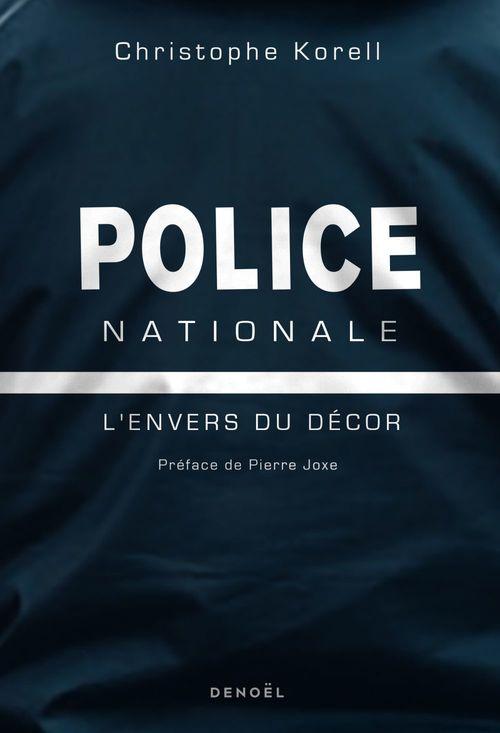 Police nationale - l'envers du decor