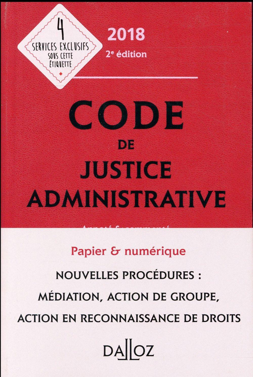 Code de justice administrative annoté et commenté (édition 2018)