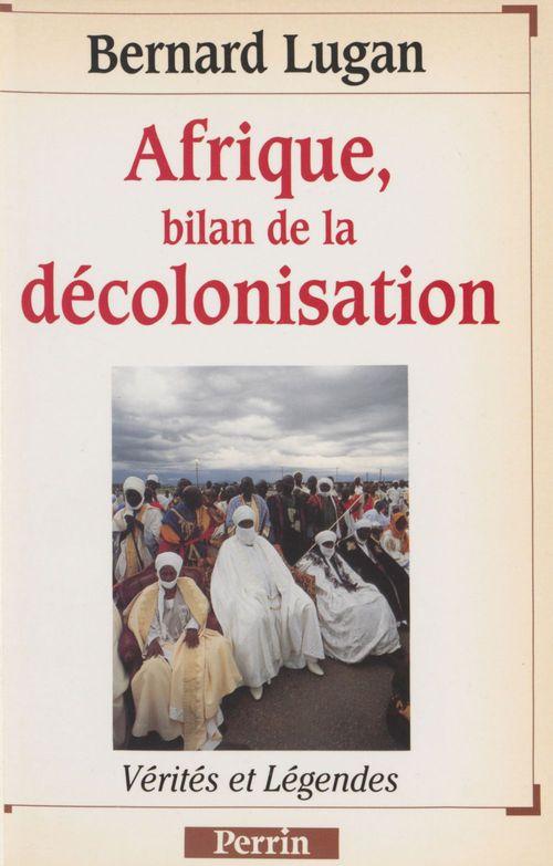 L'afrique bilan de la decolonisation