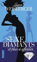 Couverture de Sexe, diamants et plus si affinités...