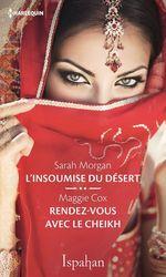 Vente Livre Numérique : L'insoumise du désert - Rendez-vous avec le cheikh  - Maggie Cox - Sarah Morgan