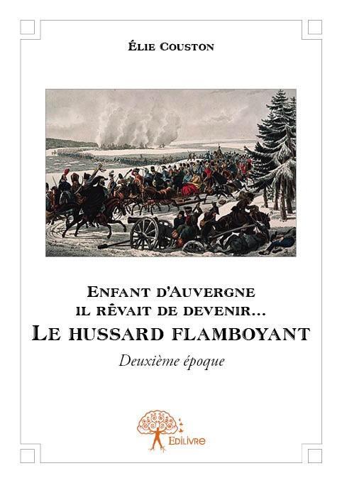 Le hussard flamboyant ; deuxième époquz