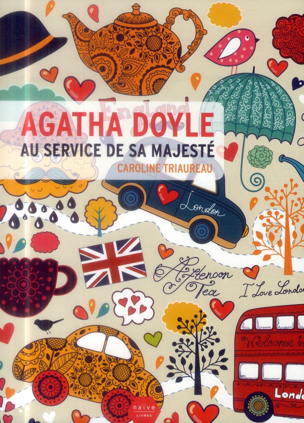 Agatha Doyle ; au service de sa majesté