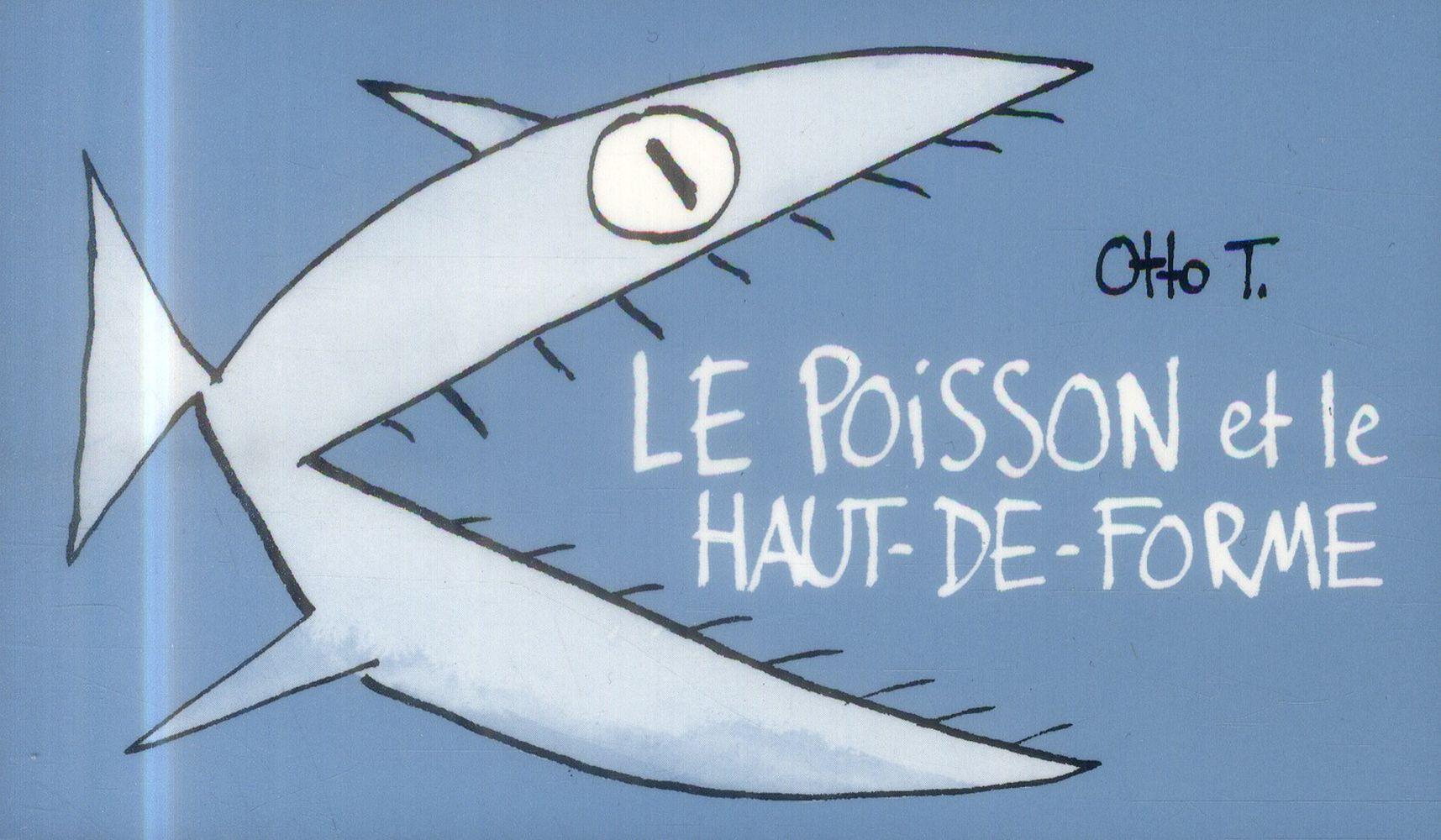 LE POISSON ET LE HAUT-DE-FORME