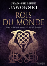 Vente EBooks : Chasse royale IV - Curée chaude  - Jean-Philippe Jaworski
