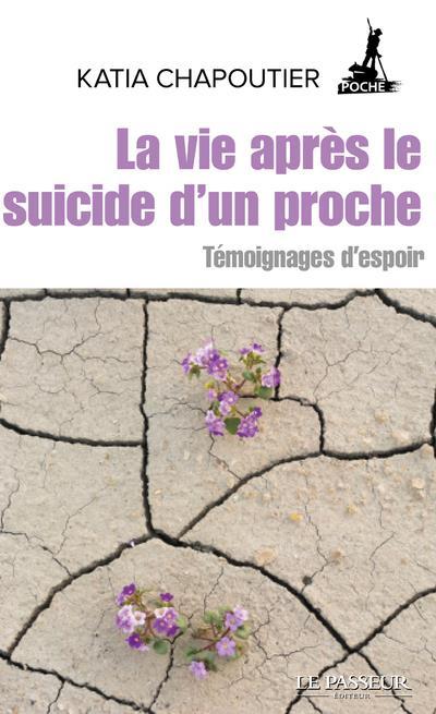 LA VIE APRES LE SUICIDE D'UN PROCHE