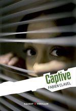 Vente EBooks : La trilogie Lana Blum - Captive  - Fabien Clavel