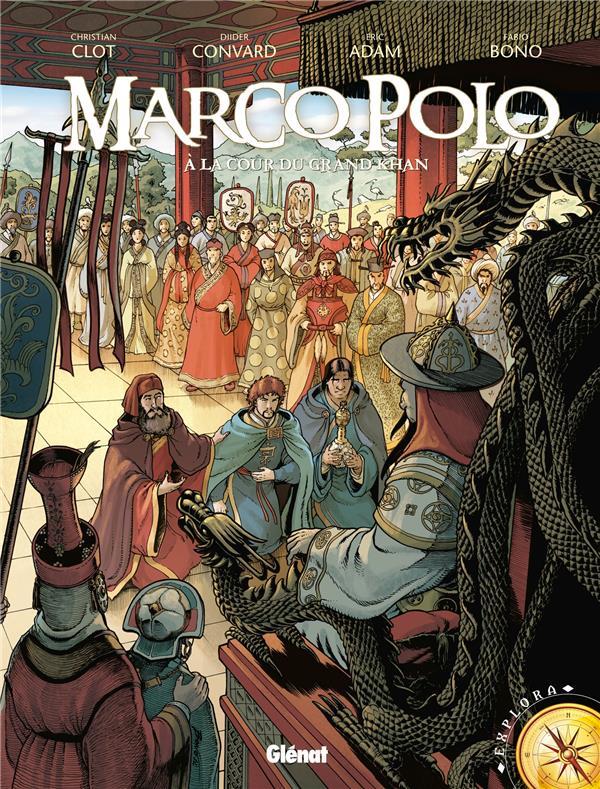 Marco Polo t.2 ; à la cour du grand Khan
