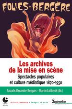Vente Livre Numérique : Les archives de la mise en scène  - Martin Laliberté - Pascale Alexandre-Bergues