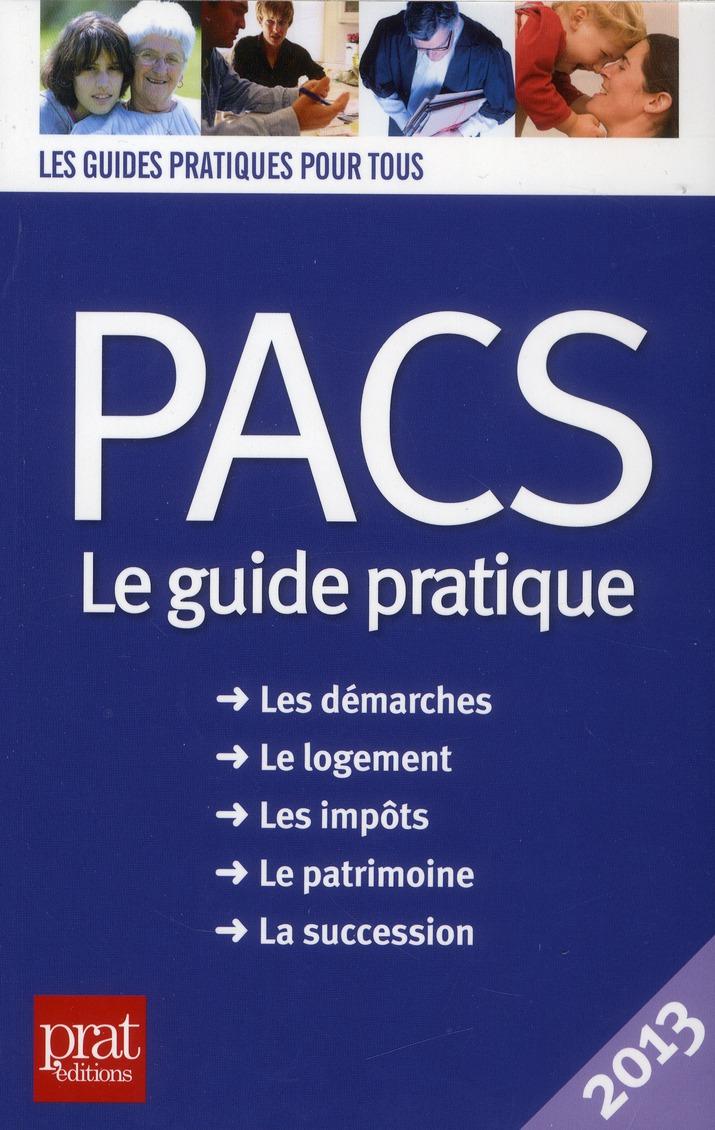 PACS ; le guide pratique (édition 2013)