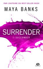 Surrender T.1 ; succomber