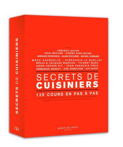 Secrets de cuisiniers ; 135 cours en pas à pas