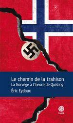 Le chemin de la trahison  - Eric Eydoux