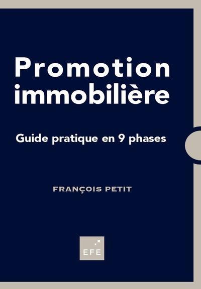 Promotion immobilière ; guide pratique en 9 phases (2e édition)