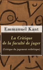 Vente EBooks : La Critique de la faculté de juger (Critique du jugement esthétique)  - Emmanuel KANT
