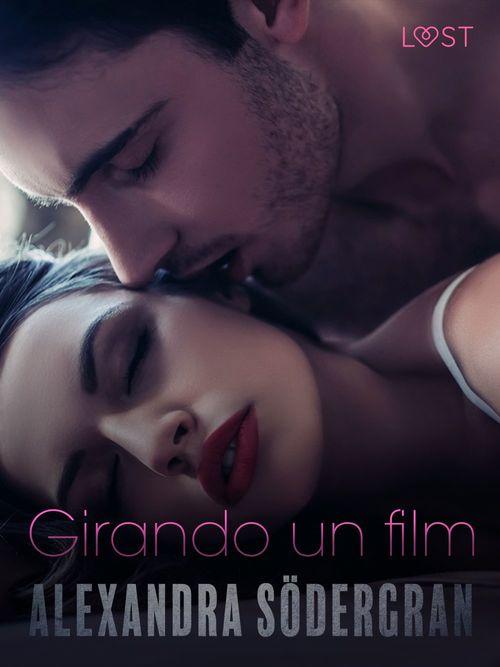 Girando un film - Racconto erotico