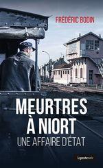 Vente Livre Numérique : Meurtres à Niort  - Frédéric Bodin