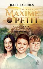 Les voyages de Maxime Petit - 2 - Le journal