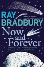 Vente Livre Numérique : Now and Forever  - Ray Bradbury