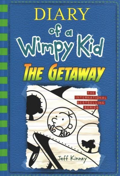 THE GETAWAY - DIARY OF A WIMPY KID