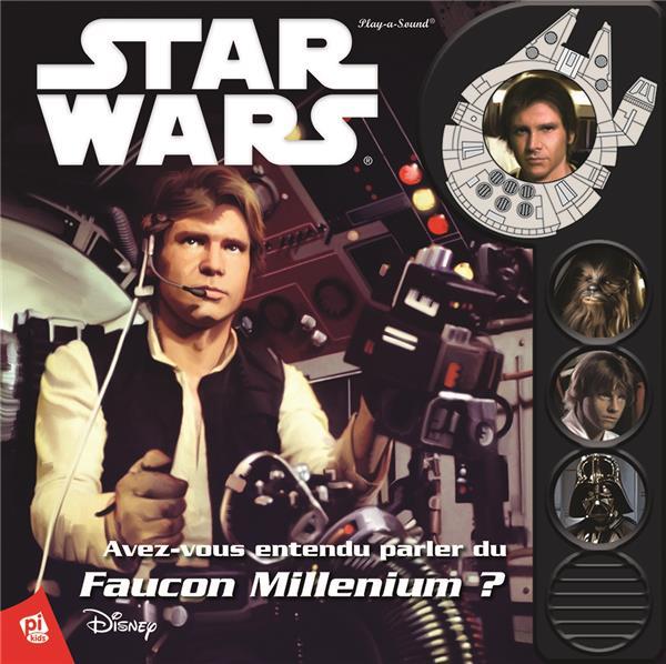 Star Wars ; avez-vous entendu parler du Faucon Millenium ?