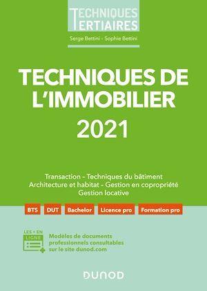 Techniques de l'immobilier (édition 2021)