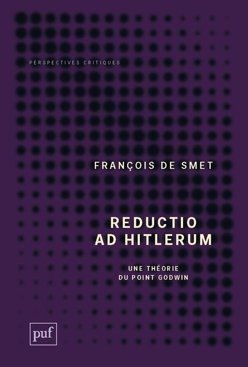 Reductio ad hitlerum ; une théorie du point Dodwin