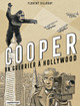 Cooper, un guerrier à Hollywood  - Florent Silloray
