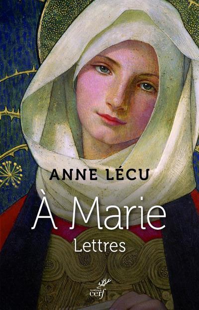 à Marie ; lettres
