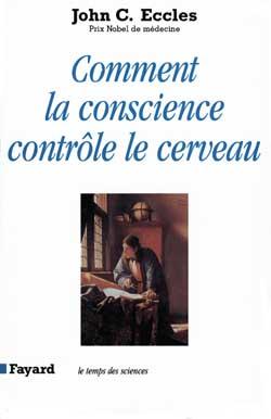 Comment La Conscience Controle Le Cerveau