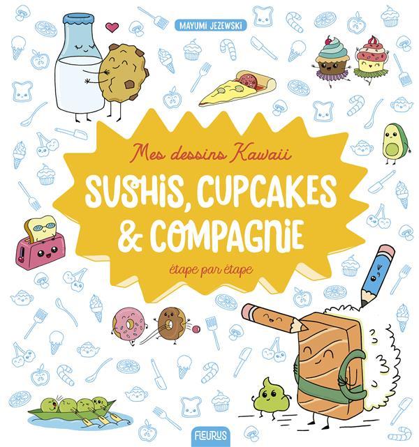 Mes Dessins Kawaii Sushis Cupcakes Et Compagnie Mayumi