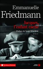 Vente Livre Numérique : Jacques, l'enfant caché  - Emmanuelle Friedmann