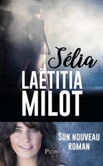 Vente Livre Numérique : Sélia  - Laëtitia MILOT