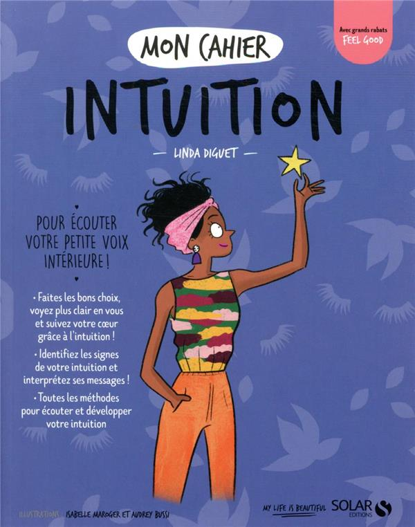 MON CAHIER ; intuition