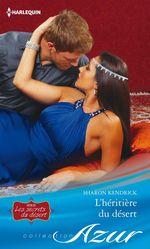 Vente Livre Numérique : L'héritière du désert  - Sharon Kendrick
