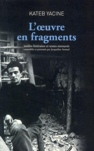 L'Oeuvre En Fragments