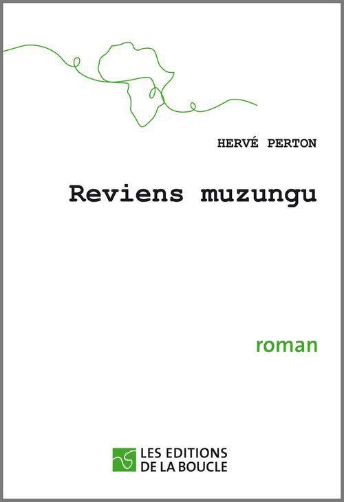 Reviens muzungu