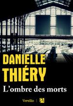 Vente EBooks : L'ombre des morts  - Danielle Thiéry
