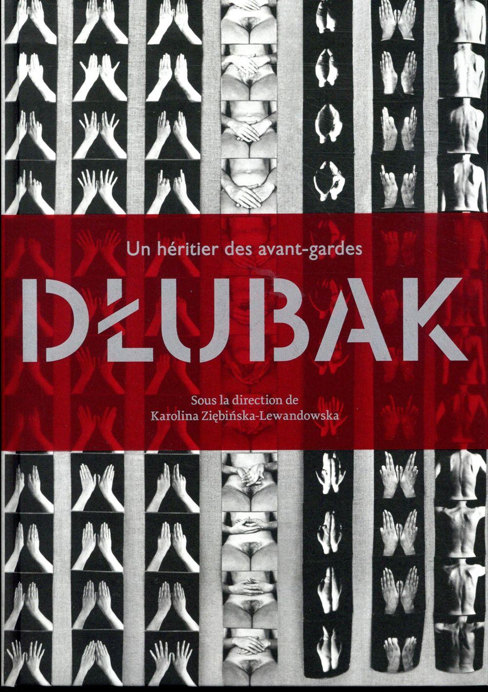Un héritier des avant-gardes : Dlubak