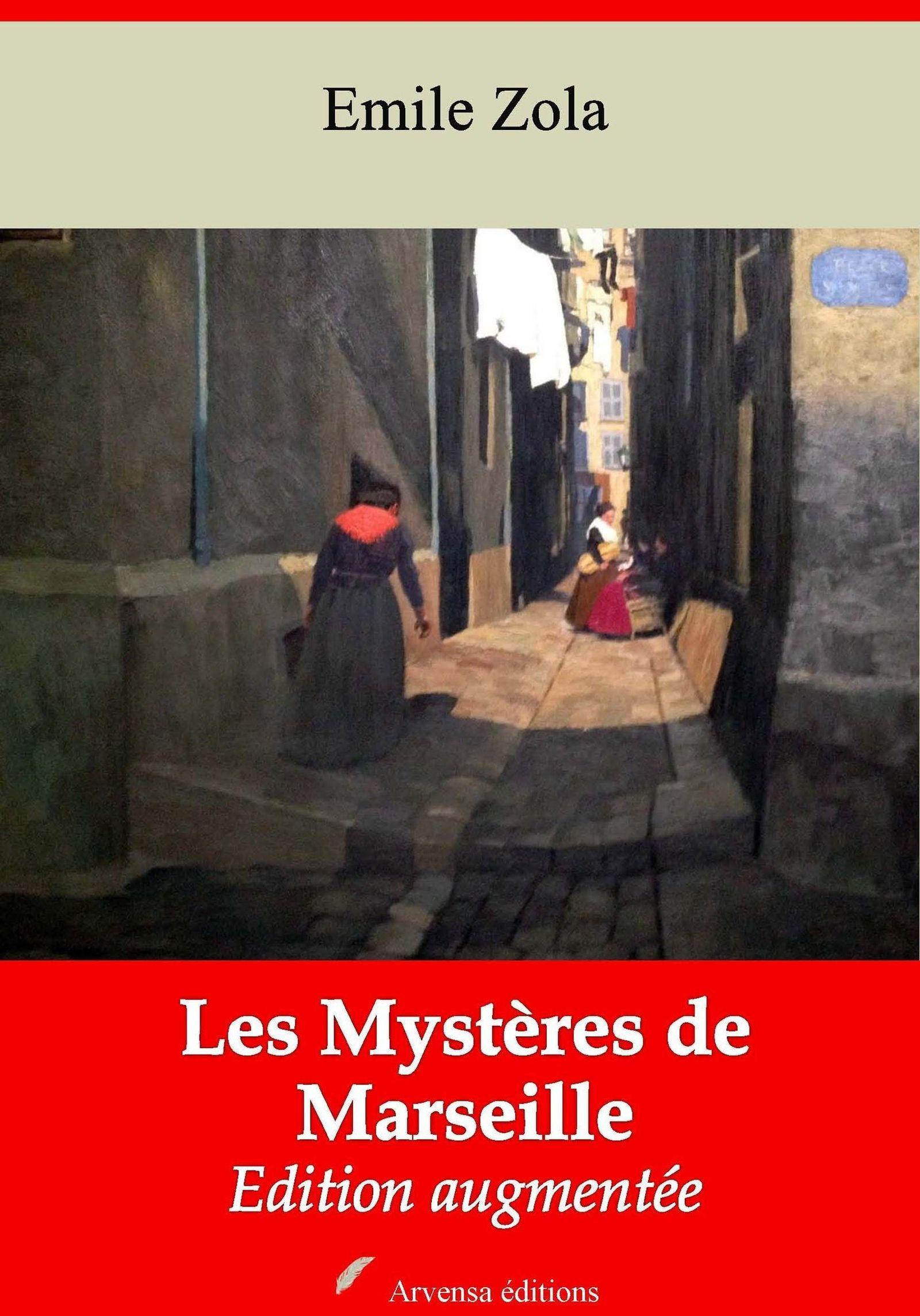 Les Mystères de Marseille - suivi d'annexes