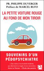 Vente Livre Numérique : La petite voiture rouge au fond de mon tiroir ; et autres rencontres extraordinaires  - Philippe Duverger