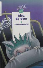 Vente Livre Numérique : Bleu de peur  - Sarah Cohen-Scali