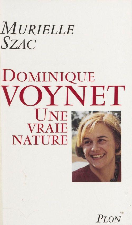 Dominique Voynet : une vraie nature