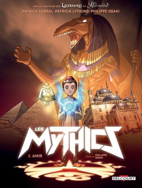 les Mythics t.3 ; Amir