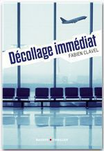Vente EBooks : La trilogie Lana Blum - Décollage immédiat  - Fabien Clavel