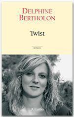 Vente EBooks : Twist  - Delphine Bertholon - Bertholon-D